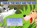 FABLE: THE WOLF AND THE DOG