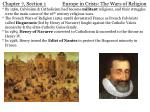 Chapter 7, Section 1 Europe in Crisis: The Wars of Religion