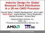 Inductor Design for Global Resonant Clock Distribution in a 28-nm CMOS Processor