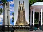 On the Need for a Data Decadal Survey