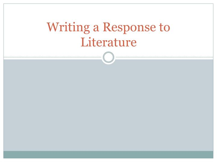 writing a response to literature n.