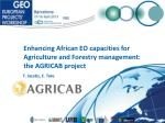 Enhancing African EO capacities for Agriculture and Forestry management: the AGRICAB project