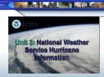Unit 3:  National Weather Service Hurricane Information