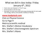 What we did in class today: Friday January 6 th , 2012