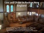 Law and Order in Puritan New England
