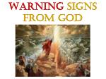 WARNING SIGNS FROM GOD