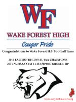 Congratulations to Wake Forest H.S. Football Team 2013 EASTERN REGIONAL 4AA CHAMPIONS
