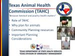 "Texas Animal Health Commission (TAHC) ""Because livestock and poultry health matters"""