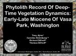 Phytolith Record Of Deep-Time Vegetation Dynamics: Early-Late Miocene Of  Vasa  Park, Washington
