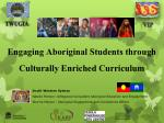 Engaging Aboriginal Students through Culturally Enriched Curriculum