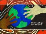 Global Village One-on-Ones