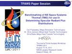Thermal & Fluids Analysis Workshop TFAWS 2011 August 15-19, 2011