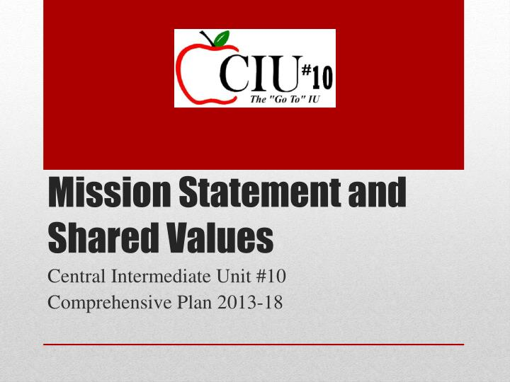 mission statement and shared values n.