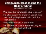 Communion: Recognizing the Body of Christ 1 Corinthians 11:17-32