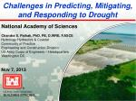 Challenges in Predicting, Mitigating, and Responding to Drought