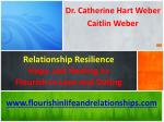 Relationship Resilience Hope and Healing to  Flourish in Love and Dating