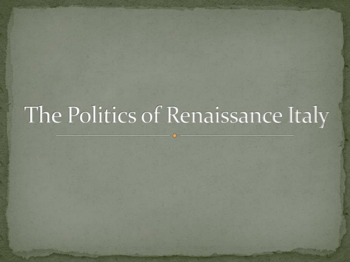 the politics of renaissance italy n.