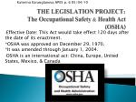 THE LEGISLATION PROJECT: The Occupational Safety & Health Act (OSHA)