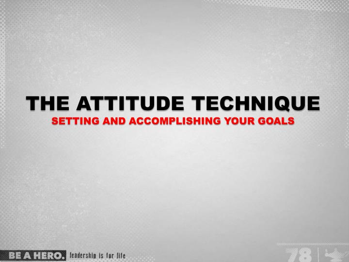 the attitude technique setting and accomplishing your goals n.