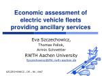 Economic assessment of electric vehicle fleets providing ancillary services