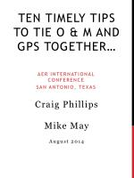 Ten Timely Tips to Tie O & M and GPS Together…