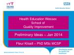 Health Education Wessex  School  of  Quality Improvement