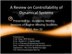 A Review on Controllability of Dynamical Systems