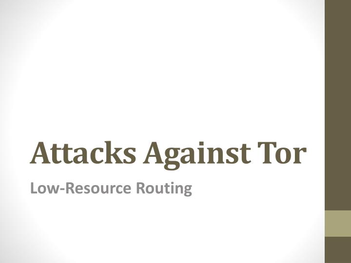 attacks against tor n.