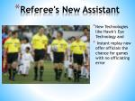 Referee's New Assistant