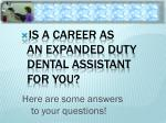 Is a Career AS An expanded Duty Dental Assistant for you?