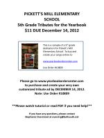 PICKETT'S MILL ELEMENTARY SCHOOL 5th Grade Tributes for the Yearbook $11 DUE December 14, 2012