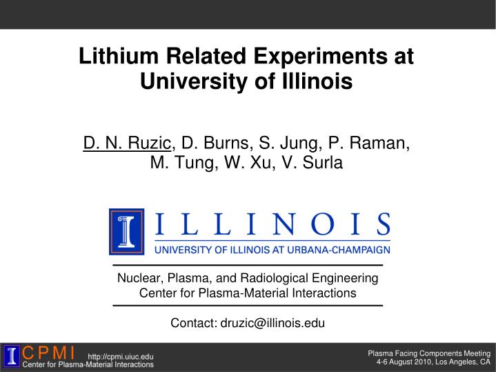 PPT - Lithium Related Experiments at University of Illinois