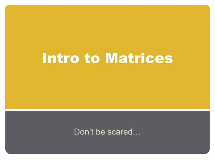 intro to matrices n.