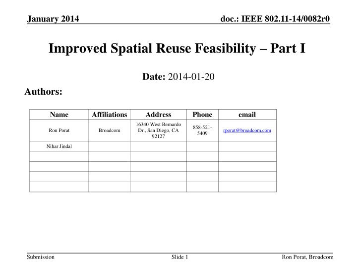 improved spatial reuse feasibility part i n.