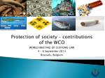 Protection of society – contributions of the WCO  WORLD MEETING OF CUSTOMS LAW