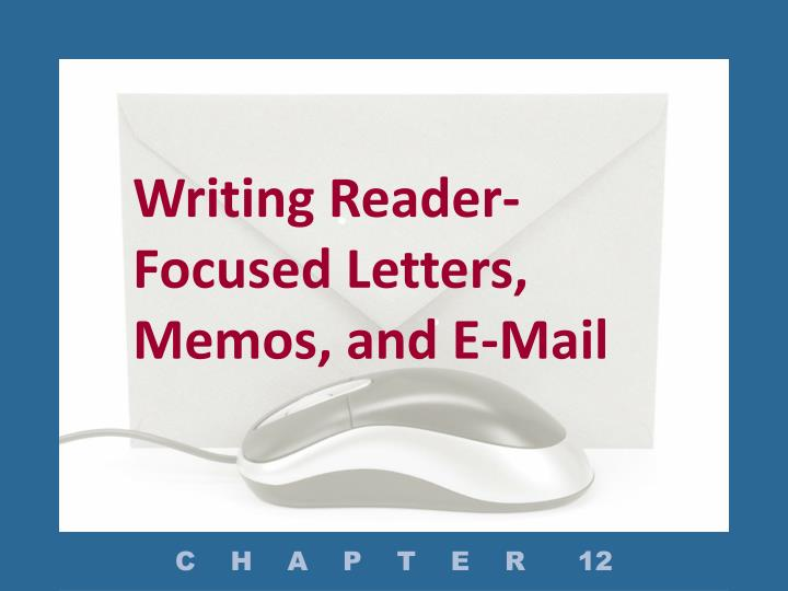 writing reader focused letters memos and e mail n.