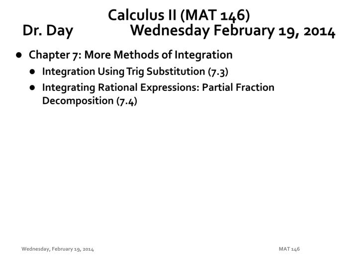 calculus ii mat 146 dr day wednes day february 19 2014 n.