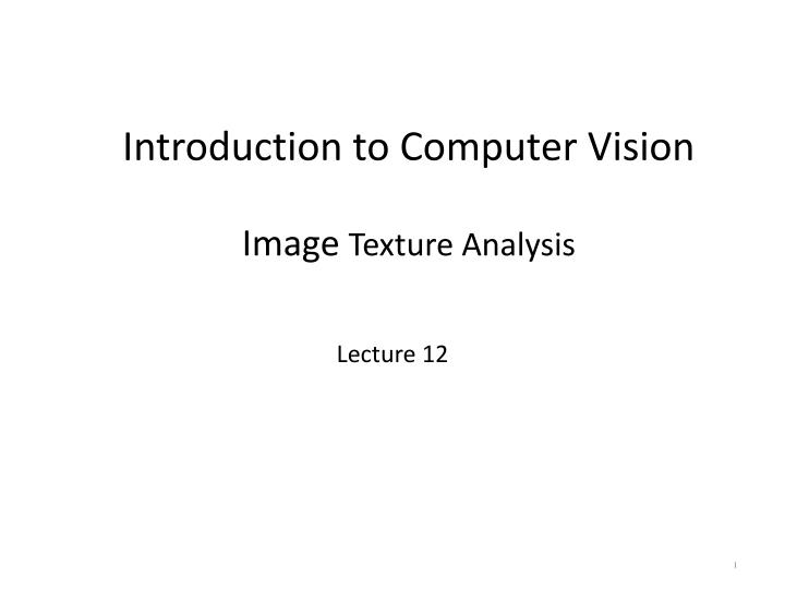 introduction to computer vision image texture analysis n.
