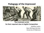 Pedagogy of the Impressed
