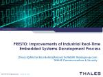 PRESTO:  Improvements  of  Industrial  Real-Time Embedded  Systems Development Process