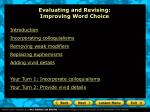 Evaluating and Revising:  Improving Word Choice