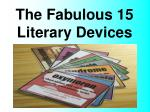 The Fabulous 15 Literary Devices