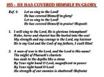 Ref. 1:Let us sing to the Lord! He has covered Himself in glory! Let us sing to the Lord!