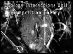 Ecology Interactions Unit Competition Theory