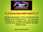 """""""In Partnership With God Pt. 2"""""""