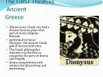 The FIRST Theatres Ancient Greece