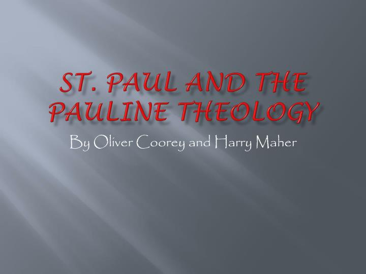 st paul and the pauline theology n.