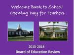 Welcome Back to School! Opening Day for Teachers