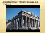 Architecture of Ancient Greece: The Temples