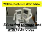 Welcome to Russell Street School